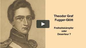 Dokumentarfilm: Theodor Graf Fugger-Glött: Freiheitskämpfer oder Deserteur